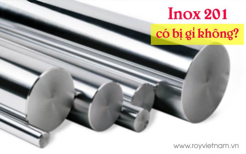 Inox 201 có bị gỉ không