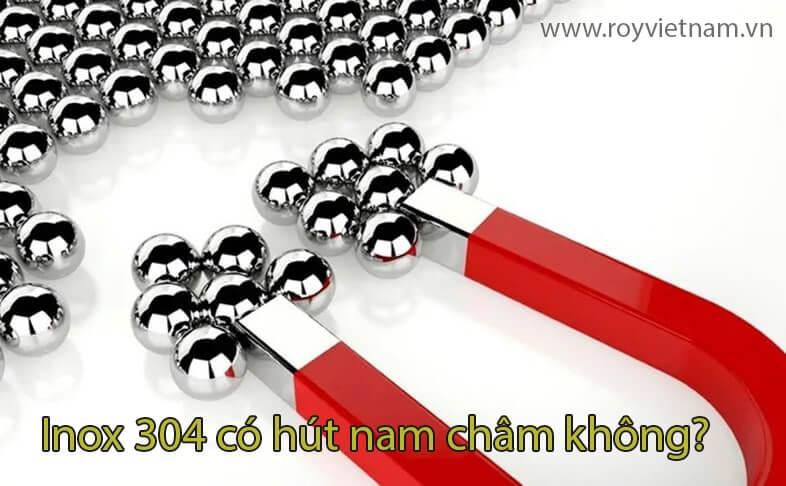 inox 304 co hut nam cham khong