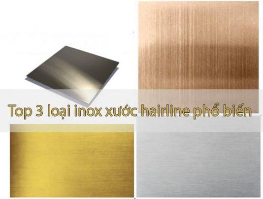 Tổng hợp những loại inox xước hairline phổ biến hiện nay